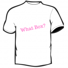 What Box?   T-Shirt  White with Pink Lettering