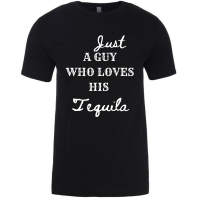 Just a Guy who Loves His Tequila Custom T-Shirt