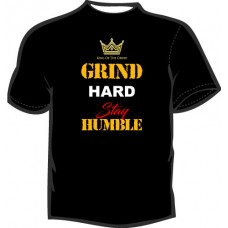GRIND HARDER STAY HUMBLE