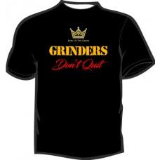 GRINDERS DON'T QUIT